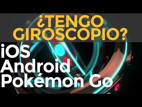 Cómo saber si mi celular o móvil tiene giroscopio para videos VR, 360, Pokémon GO 2020